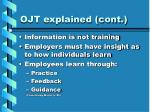 ojt explained cont