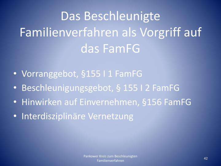 Das Beschleunigte Familienverfahren als Vorgriff auf das FamFG