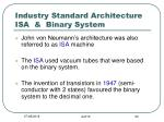 industry standard architecture isa binary system