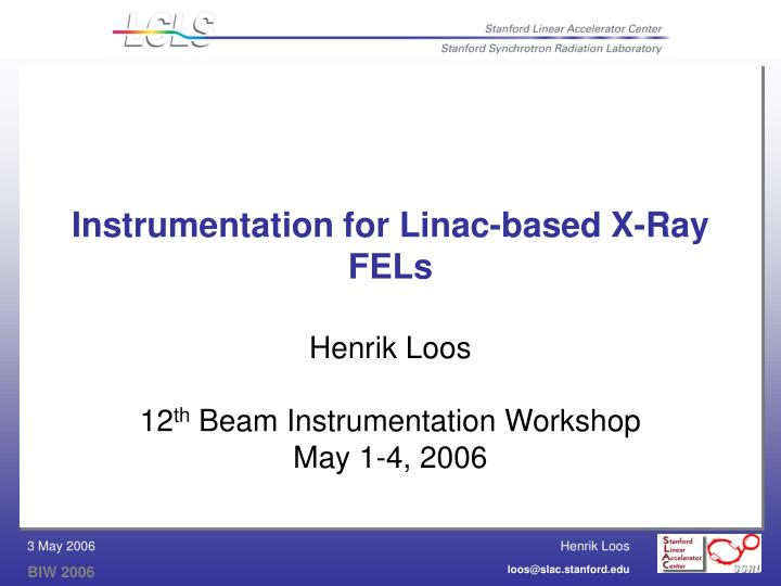 instrumentation for linac based x ray fels n.