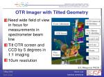 otr imager with tilted geometry