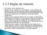 3 3 5 reglas de relaci n