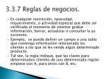 3 3 7 reglas de negocios