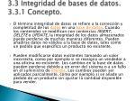 3 3 integridad de bases de datos 3 3 1 concepto