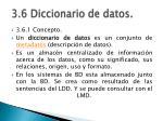 3 6 diccionario de datos