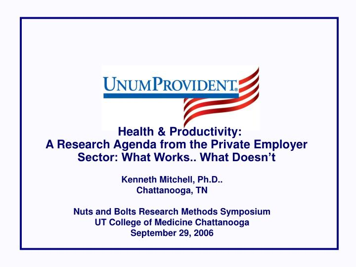 health productivity a research agenda from the private employer sector what works what doesn t