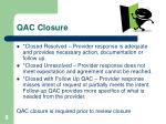 qac closure