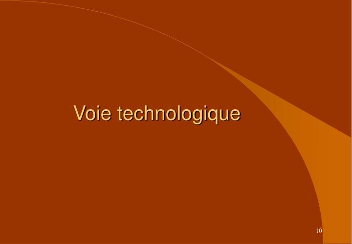 Voie technologique