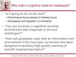 why might a cognitive model be inadequate