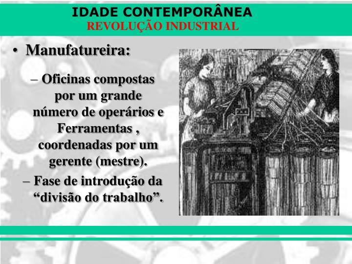 Manufatureira: