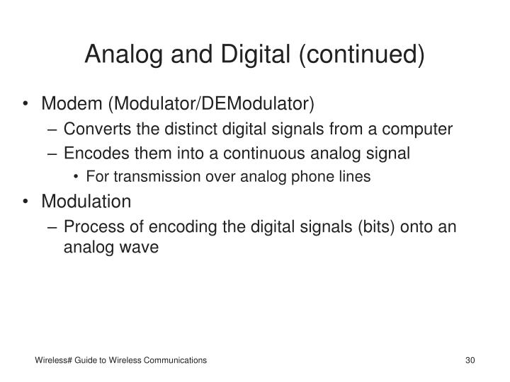 Analog and Digital (continued)