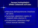 farmaci antiepilettici effetti collaterali sull osso