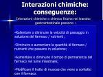 interazioni chimiche conseguenze