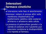 interazioni farmaco cinetiche1