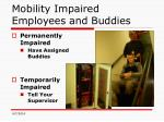 mobility impaired employees and buddies