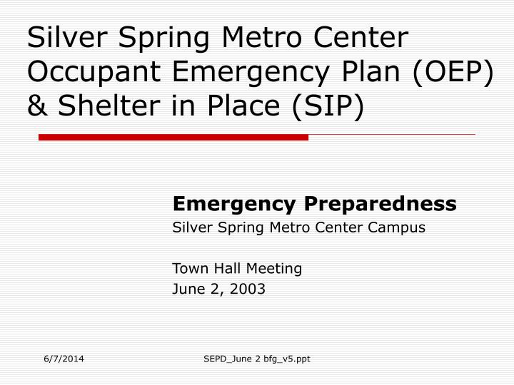 silver spring metro center occupant emergency plan oep shelter in place sip n.
