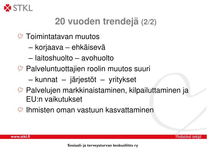 20 vuoden trendejä