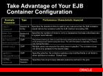 take advantage of your ejb container configuration