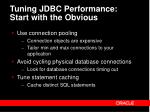 tuning jdbc performance start with the obvious