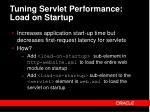 tuning servlet performance load on startup
