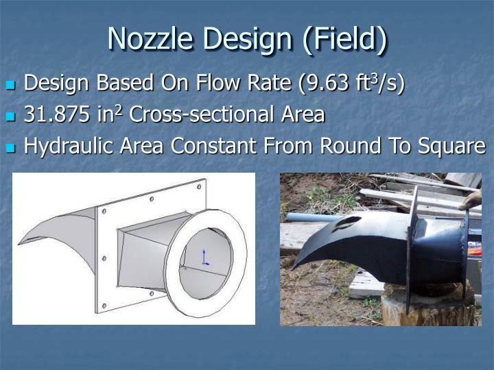 Nozzle Design (Field)