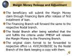 margin money release and adjustment
