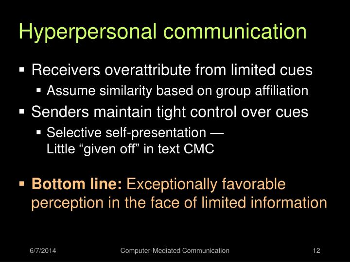 Hyperpersonal communication