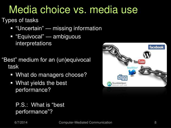 Media choice vs. media use