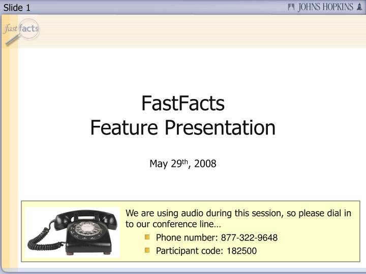 fastfacts feature presentation n.