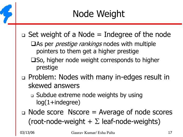 Node Weight