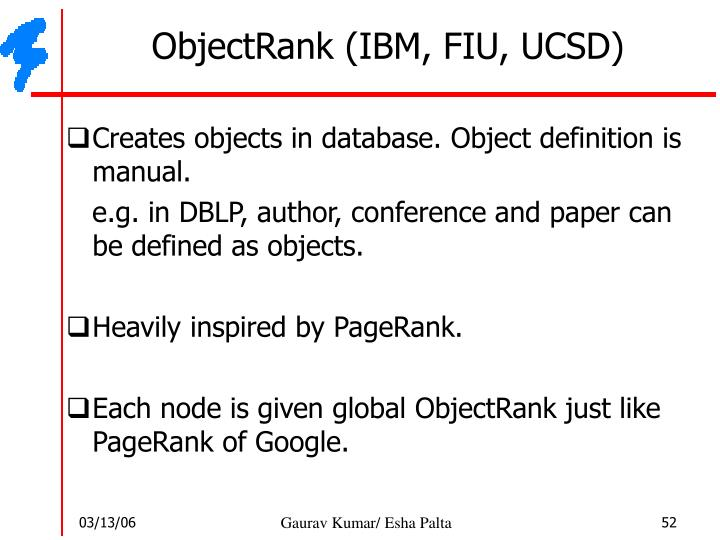 ObjectRank (IBM, FIU, UCSD)