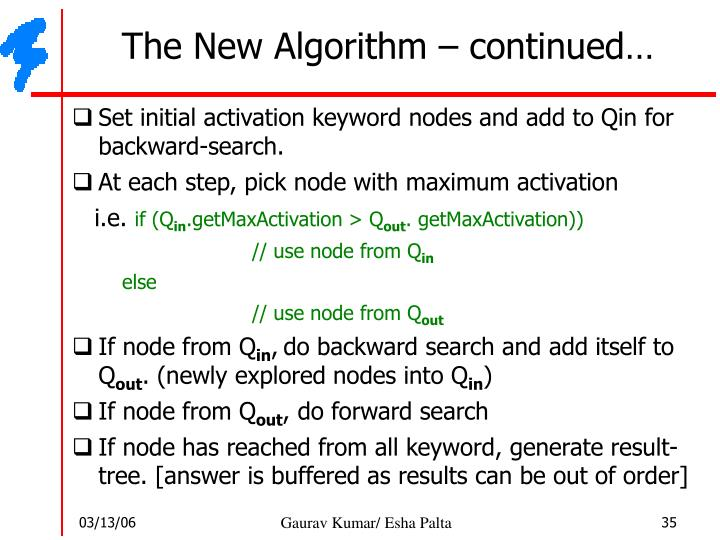 The New Algorithm – continued…