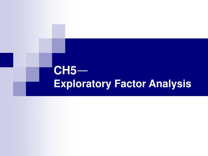ch5 exploratory factor analysis n.
