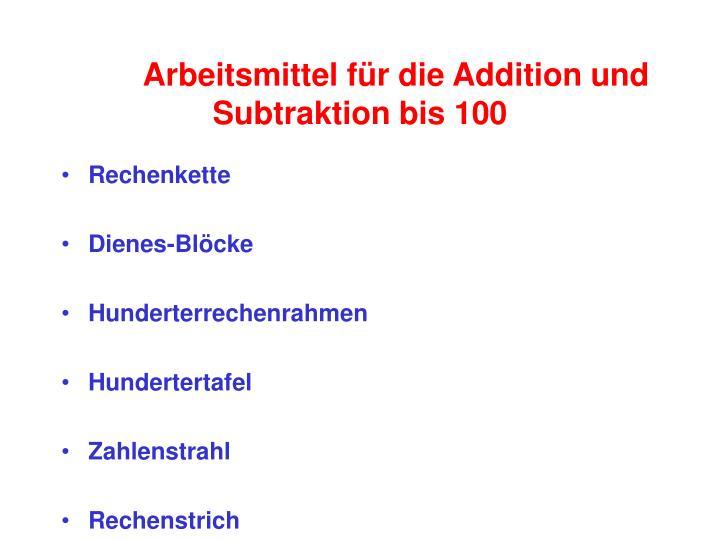 Arbeitsmittel für die Addition und Subtraktion bis 100