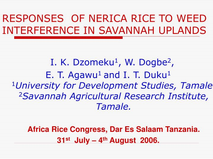 responses of nerica rice to weed interference in savannah uplands n.