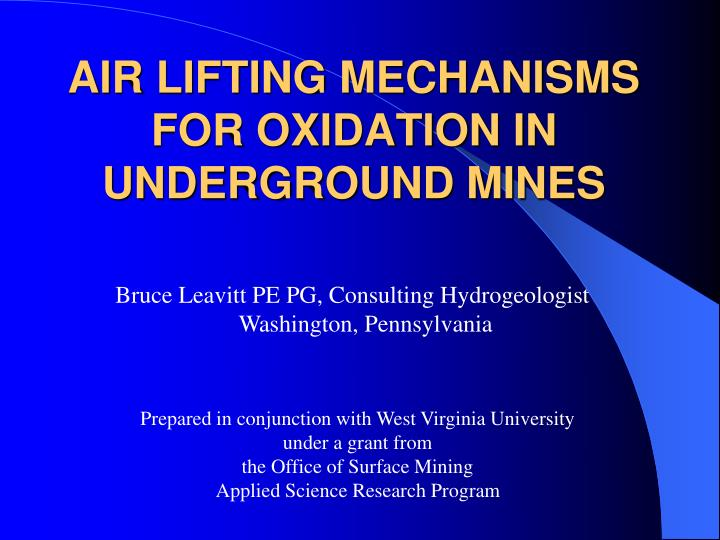 air lifting mechanisms for oxidation in underground mines n.