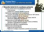 la reforma escolar