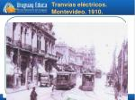 tranv as el ctricos montevideo 1910