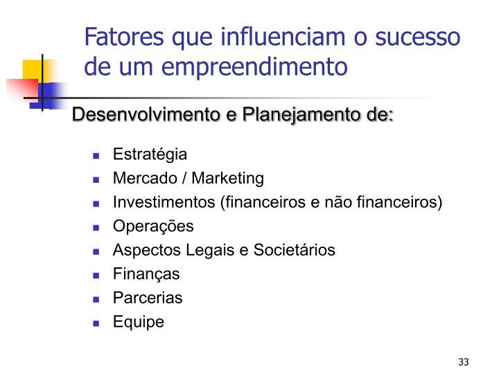 Fatores que influenciam o sucesso de um empreendimento