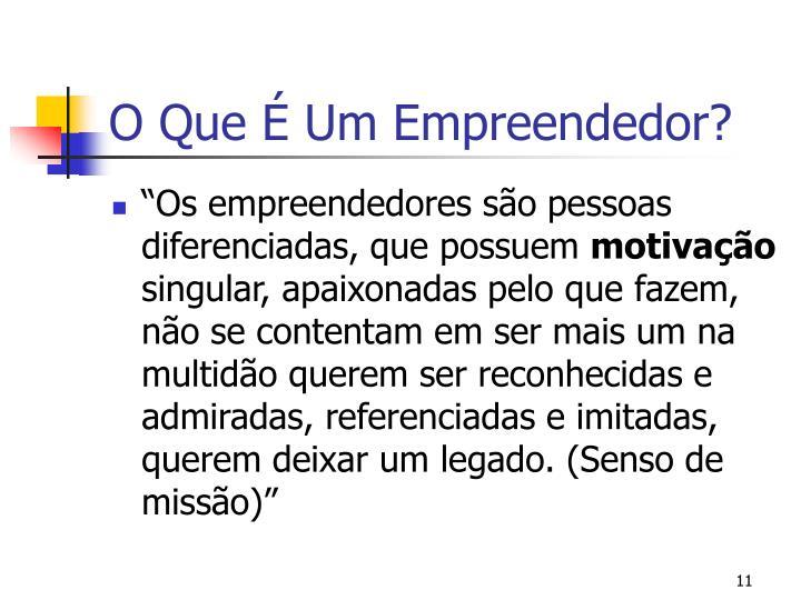 O Que É Um Empreendedor?