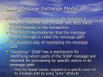 soap message exchange model