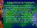a import ncia do futurismo1