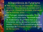 a import ncia do futurismo2