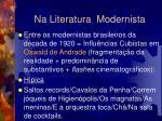 na literatura modernista