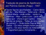 tradu o do poema de apollinaire por patr cia galv o pagu 1947