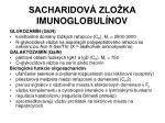 sacharidov zlo ka imunoglobul nov