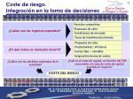 coste de riesgo integraci n en la toma de decisiones