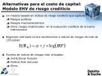 alternativas para el costo de capital modelo ehv de riesgo crediticio