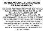 bd relacional x linguagens de programa o