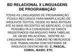bd relacional x linguagens de programa o1